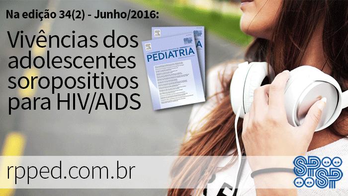 Vivências dos adolescentes soropositivos para HIV/AIDS