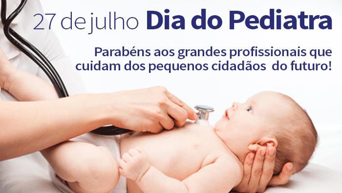 Dia 27 de julho – Dia do Pediatra