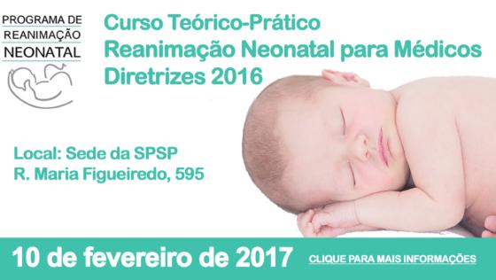 Curso Teórico Prático de Reanimação Neonatal para Médicos – Diretrizes 2016