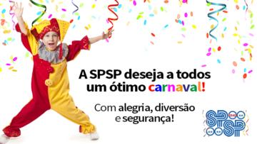 A SPSP deseja a todos um ótimo Carnaval