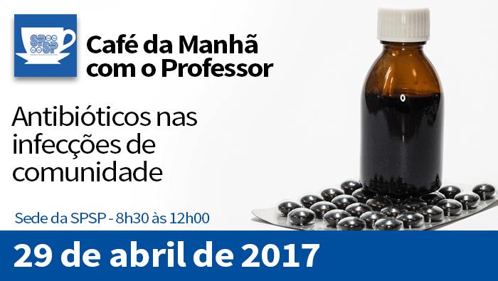Café da Manhã com o Professor – Antibióticos nas Infecções de Comunidade