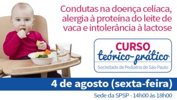 Curso teórico-prático sobre condutas na doença celíaca, alergia à proteína do leite de vaca e intolerância à lactose
