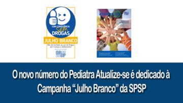 """Novo """"Pediatra Atualize-se"""" dedicado à campanha """"Julho Branco"""" da SPSP"""