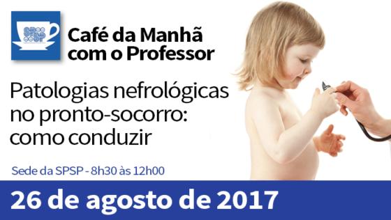 Café da Manhã com o Professor – Patologias Nefrológicas no Pronto-Socorro: Como conduzir