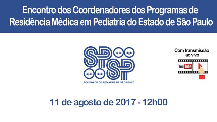 Encontro dos Coordenadores dos Programas de Residência Médica em Pediatria do Estado de São Paulo