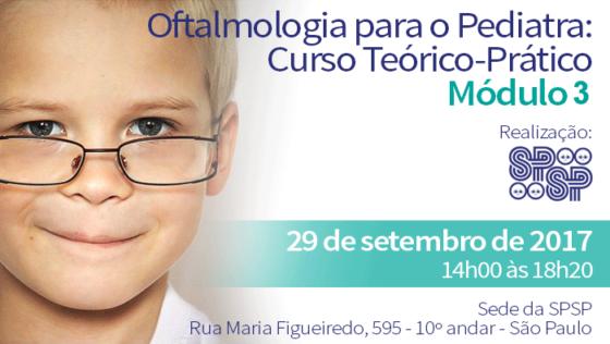 Oftalmologia para o Pediatra: Curso Teórico-Prático – Módulo 3