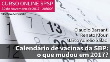 Curso online SPSP: Calendário de vacinas da SBP: o que mudou em 2017?