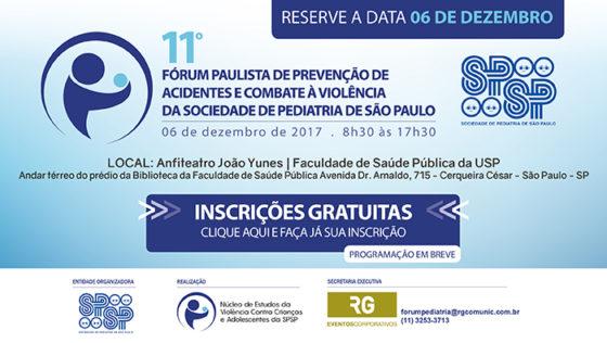 11º Fórum Paulista de Prevenção de Acidentes e Combate à Violência da Sociedade de Pediatria de São Paulo