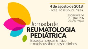 Jornada de Reumatologia Pediátrica Baseada no Exame Físico e na Discussão de Casos Clínicos