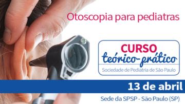 Curso Teórico-Prático de Otoscopia para Pediatras
