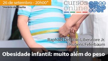 Curso Online SPSP: Obesidade Infantil: Muito além do Peso