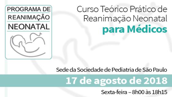 Curso Teórico Prático de Reanimação Neonatal para Médicos