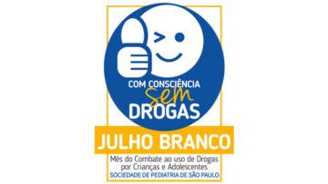 Campanha Julho Branco: Com consciência, sem drogas!