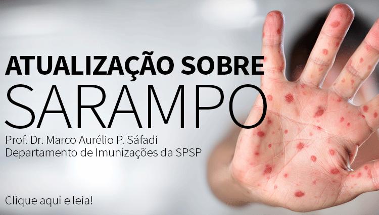 SPSP – Nota Informativa (julho de 2018): Atualização sobre Sarampo