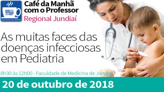 Café da Manhã com Professor – As muitas faces das doenças infecciosas em Pediatria – SPSP Regional Jundiaí