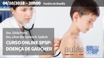Curso Online SPSP: Doença de Gaucher