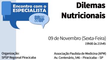 Encontro com o Especialista – Dilemas Nutricionais – SPSP Regional Piracicaba