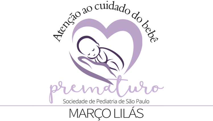 Março Lilás – Atenção ao cuidado do bebê prematuro
