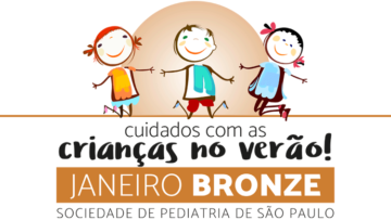 Campanha Janeiro Bronze: Cuidados com as Crianças no Verão