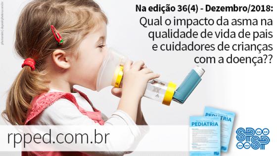 Qual o impacto da asma na qualidade de vida de pais e cuidadores de crianças com a doença?