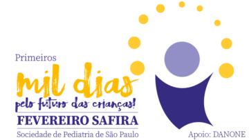 Campanha Fevereiro Safira – Primeiros Mil Dias: pelo futuro das crianças