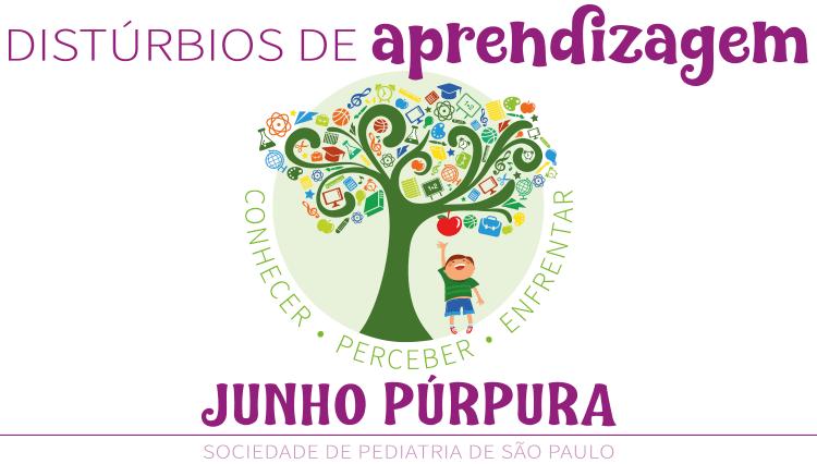 Campanha Junho Púrpura – Distúrbios de Aprendizagem: conhecer, perceber, enfrentar