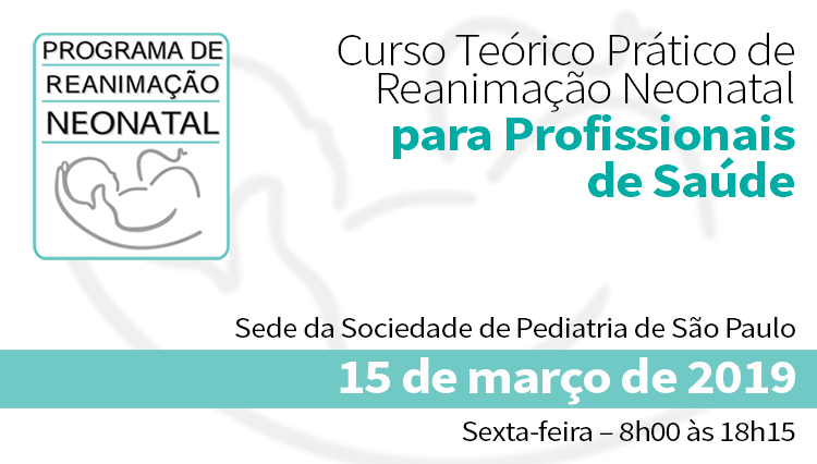 Curso Teórico Prático de Reanimação Neonatal para Profissionais de Saúde