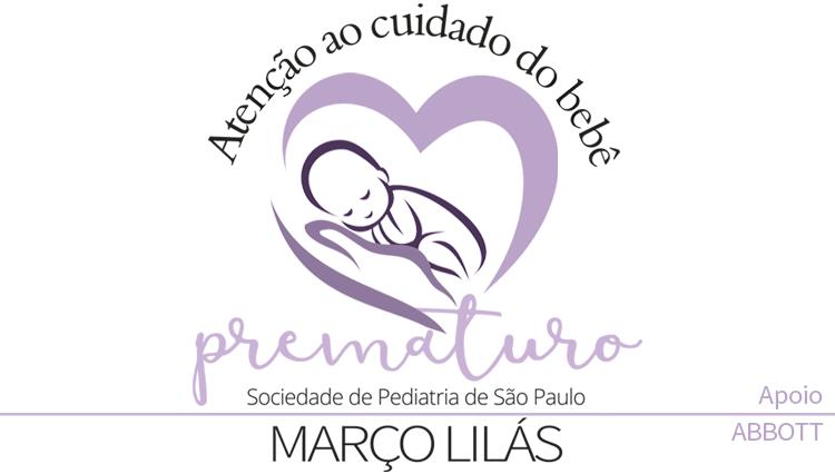 Campanha Março Lilás – Atenção ao Cuidado do Bebê Prematuro