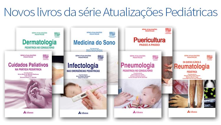 7 novos livros da série Atualizações Pediátricas