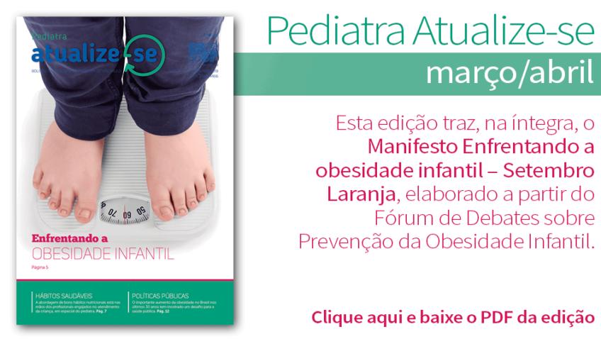 Pediatra Atualize-se tem edição especial sobre obesidade infantil – Ano 4 Nº2