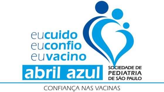 Campanha Abril Azul – Confiança nas Vacinas: Eu cuido, eu confio, eu vacino
