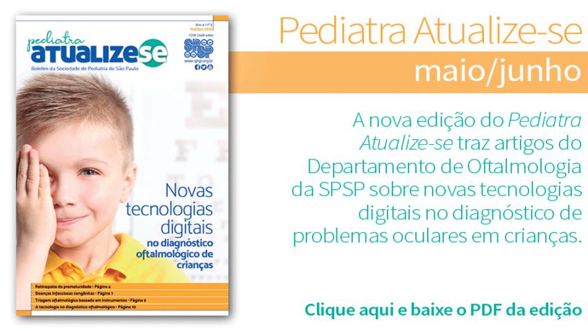 Pediatra Atualize-se traz artigos de Oftalmologia