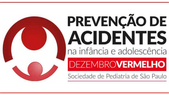 """Dezembro Vermelho: """"Prevenção de Acidentes na Infância e Adolescência"""""""