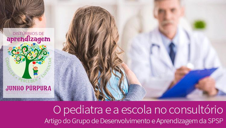 O pediatra e a escola no consultório
