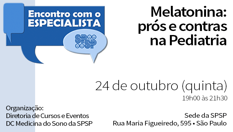 Encontro com o Especialista – Melatonina: Prós e Contras na Pediatria