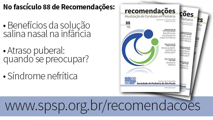 Fascículo 88 de Recomendações tem artigos de Otorrinolaringologia, Endocrinologia e Nefrologia