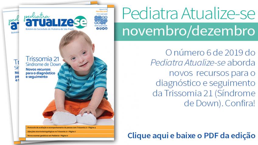 Pediatra Atualize-se trata da Trissomia 21