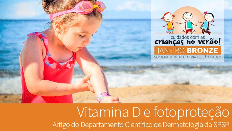 Janeiro Bronze – Vitamina D e fotoproteção