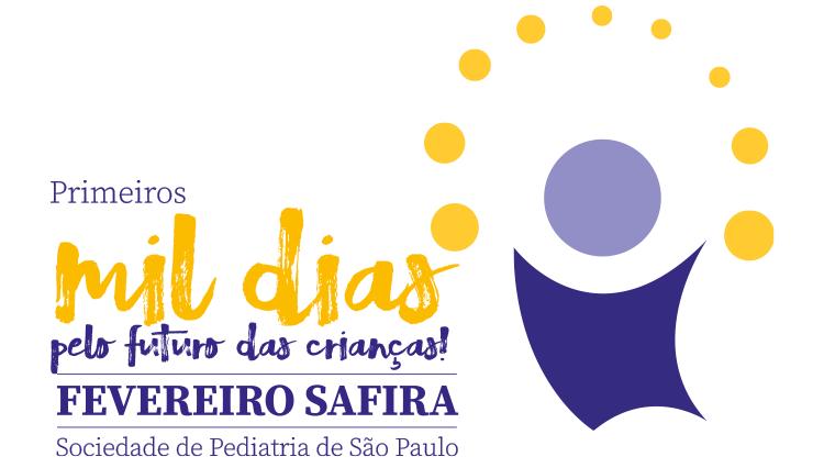 Fevereiro Safira – Primeiros mil dias: pelo futuro das crianças