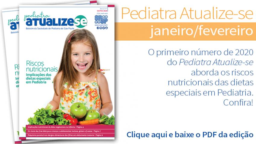 Pediatra Atualize-se e as implicações das dietas especiais – ano 6 | nº1
