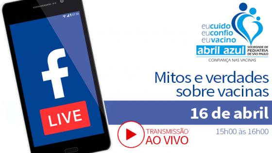LIVE – Mitos e Verdades Sobre Vacinas – ABRIL AZUL (AO VIVO VIA FACEBOOK)