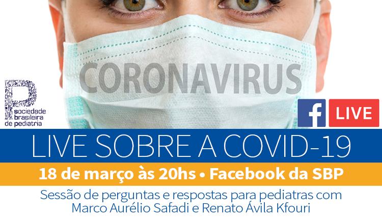 COVID-19: SBP promoveu live com especialistas para tirar dúvidas dos pediatras