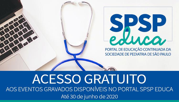 ACESSO GRATUITO aos eventos gravados disponíveis no portal SPSP EDUCA