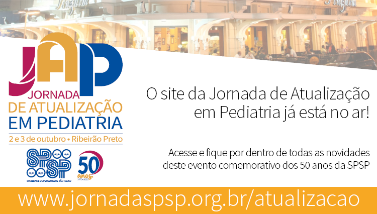 JORNADA DE ATUALIZAÇÃO EM PEDIATRIA – 50 ANOS SPSP – Ribeirão Preto
