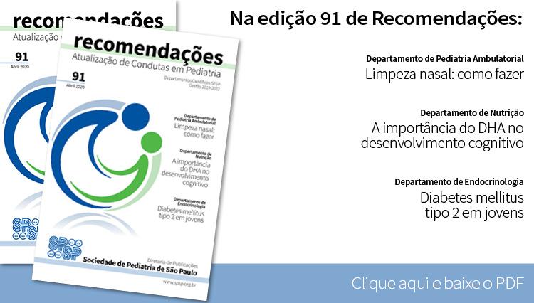 Fascículo 91 de Recomendações tem artigos de Pediatria Ambulatorial, Nutrição e Endocrinologia