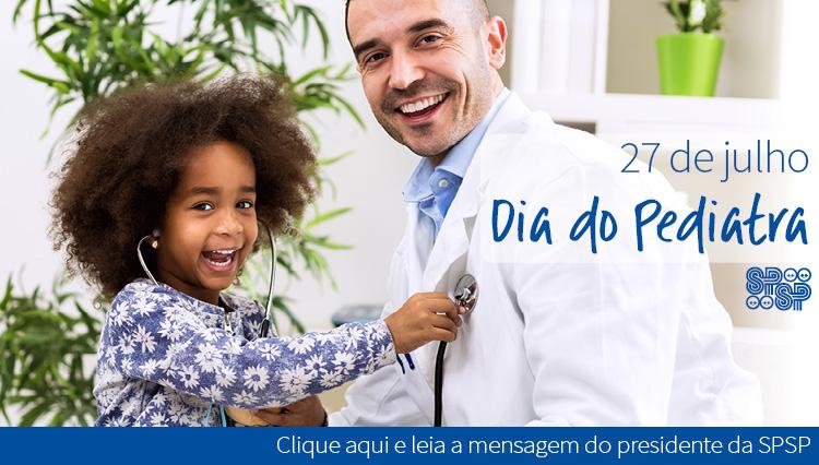 27 de julho – Dia do Pediatra