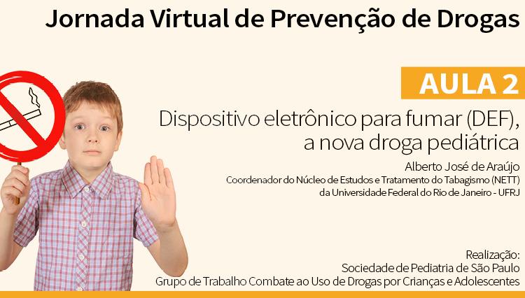 Jornada Virtual de Prevenção de Drogas – Aula 2: Dispositivo eletrônico (via Youtube)