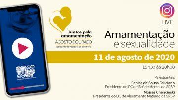 LIVE – Amamentação e Sexualidade – Campanha Agosto Dourado 2020 (Via Instagram) – 11/08/2020