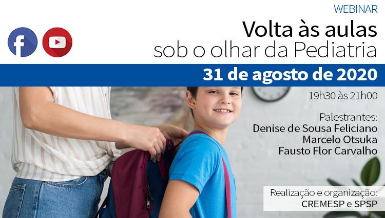WEBINAR – Volta às aulas sob o olhar da Pediatria (Via Youtube e Facebook) – 31/08/2020