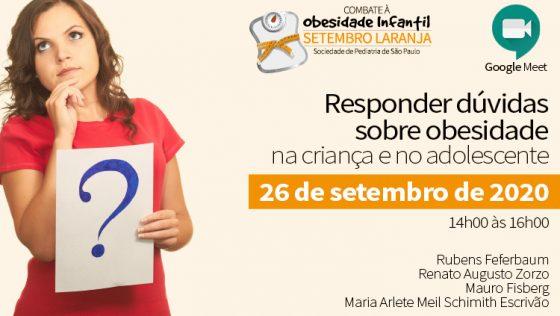 LIVE – Responder Dúvidas Sobre Obesidade na Criança e no Adolescente – CAMPANHA SETEMBRO LARANJA – (via Google Meet) – 26/09/2020